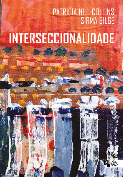 Interseccionalidade (capa sobre pintura), livro de Patricia Hill Collins, Sirma Bilge