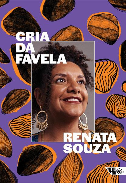 Cria da favela. Resistência à militarização da vida, livro de Renata Souza