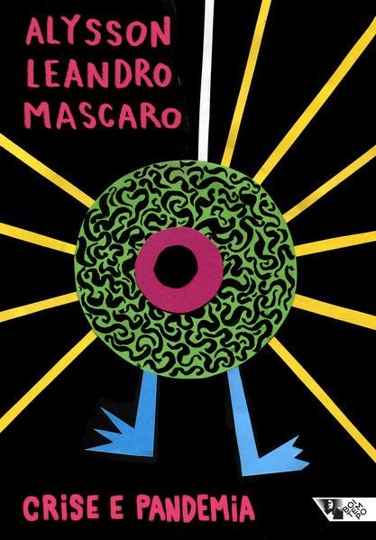 Crise e pandemia, livro de Alysson Leandro Mascaro
