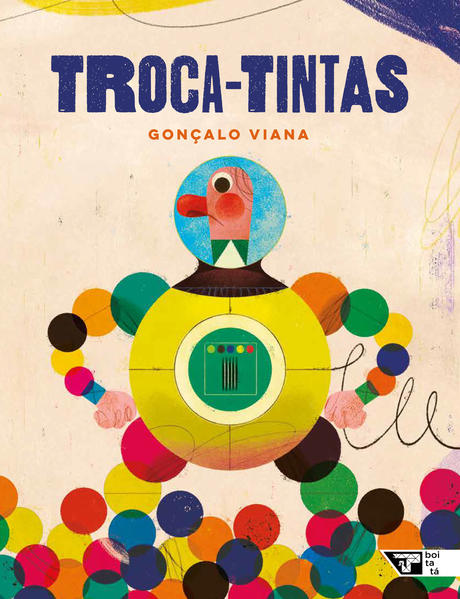 Troca-tintas, livro de Gonçalo Viana