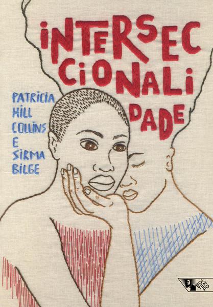 Interseccionalidade (capa sobre bordado), livro de Patricia Hill Collins, Sirma Bilge