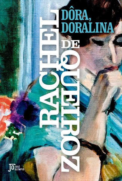Dôra, Doralina, livro de Rachel de Queiroz