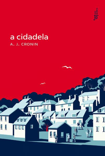 A cidadela, livro de A. J. Cronin