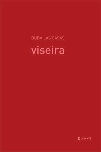 Viseira, livro de Duda Las Casas