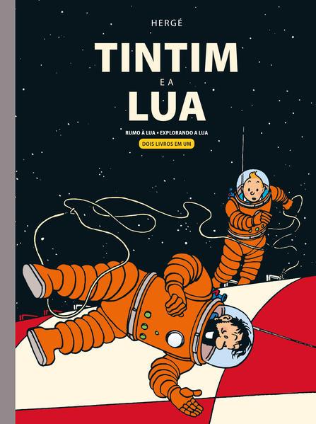 Tintim e a Lua. Rumo à Lua e Explorando a Lua, livro de  Hergé
