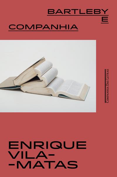 Bartleby e companhia, livro de Enrique Vila-Matas