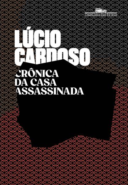 Crônica da casa assassinada, livro de Lúcio Cardoso