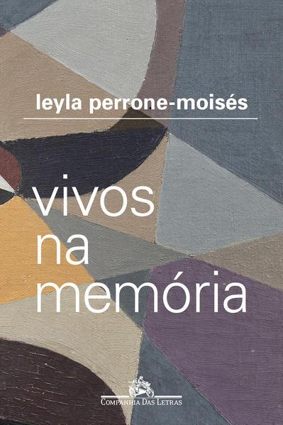 Vivos na memória, livro de Leyla Perrone-Moisés