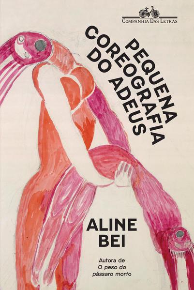 Pequena coreografia do adeus, livro de Aline Bei