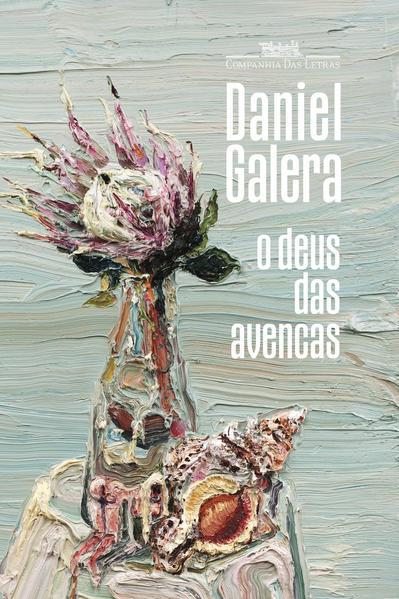O deus das avencas, livro de Daniel Galera