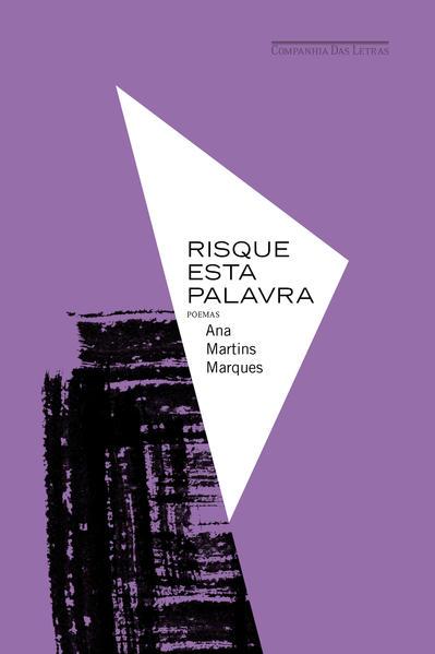 Risque esta palavra, livro de Ana Martins Marques