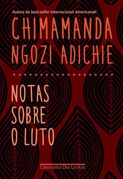 Notas sobre o luto, livro de Chimamanda Ngozi Adichie