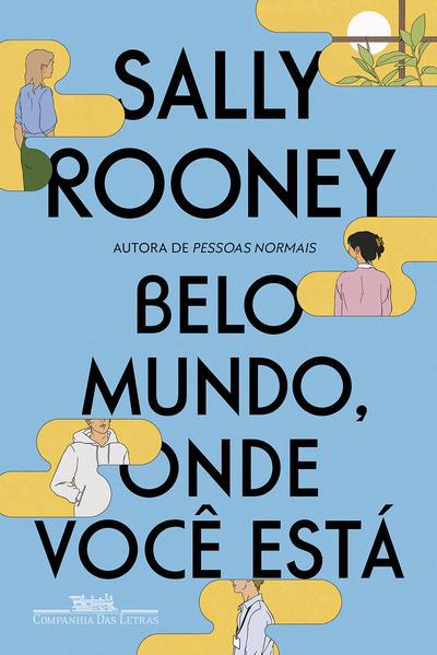 Belo mundo, onde você está, livro de Sally Rooney