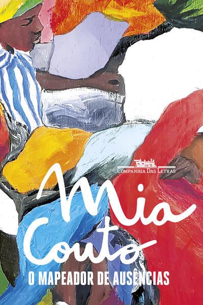 O mapeador de ausências, livro de Mia Couto