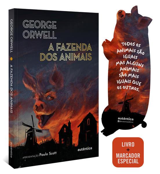 A fazenda dos animais (Apresentação Paulo Scott), livro de George Orwell