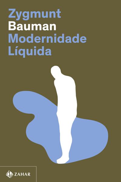 Modernidade líquida (Nova edição), livro de Zygmunt Bauman