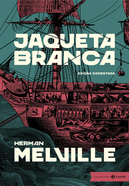 Jaqueta Branca: edição comentada, livro de Herman Melville