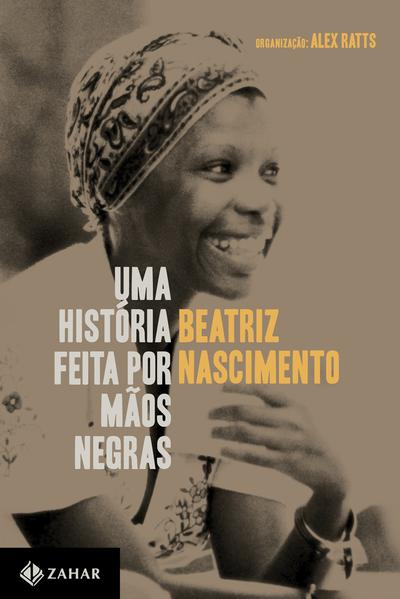 Uma história feita por mãos negras, livro de Beatriz Nascimento