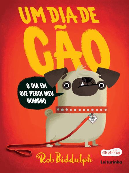 Um dia de cão, livro de Rob Biddulph