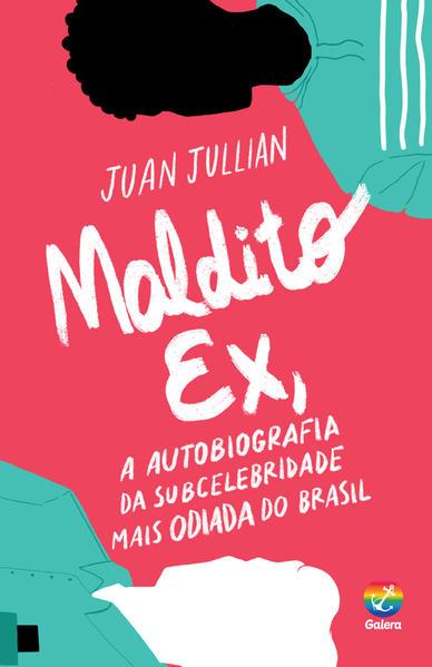 Maldito ex, livro de Juan Jullian