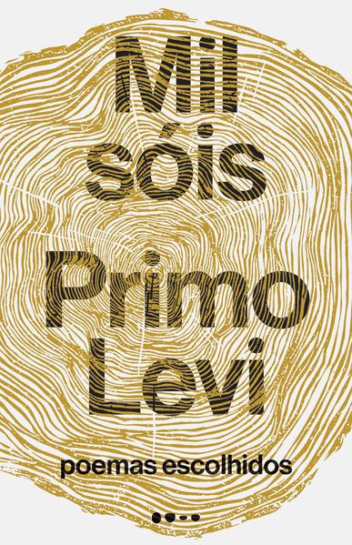 Mil sóis - Poemas escolhidos, livro de Primo Levi