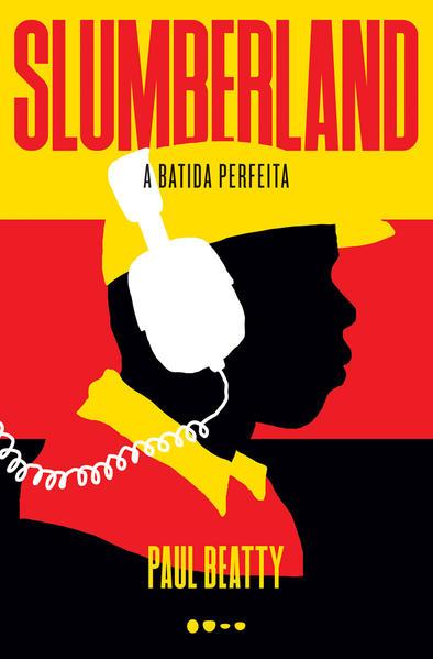 Slumberland. A batida perfeita, livro de Paul Beatty