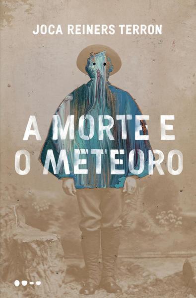 A morte e o meteoro, livro de Joca Reiners Terron