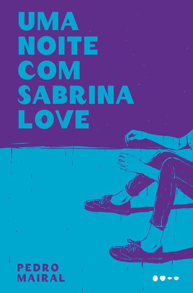 Uma noite com Sabrina Love, livro de Pedro Mairal