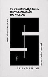 99 Teses para uma revaloração do valor: um manifesto pós-capitalista, livro de Brian Massumi