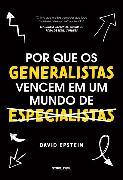 Por que os generalistas vencem em um mundo de especialistas, livro de David Epstein