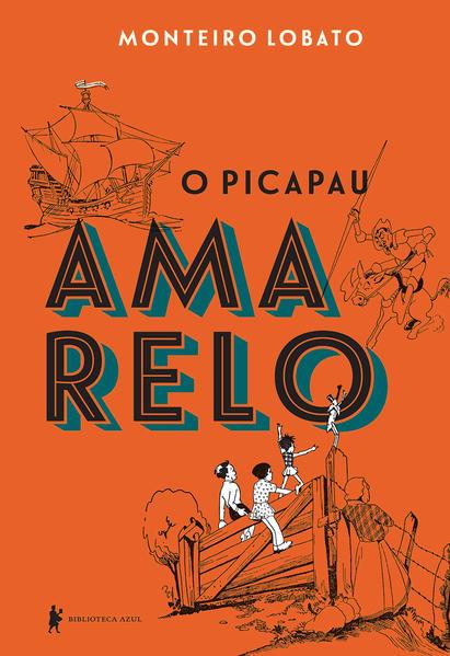 O picapau amarelo, livro de Monteiro Lobato