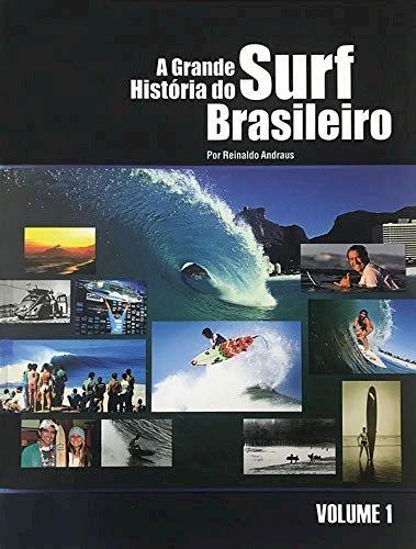 A grande história do surf brasileiro, livro de Reinaldo Andraus