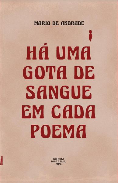 Há uma gota de sangue em cada poema, livro de Mario de Andrade, Mario Sobral