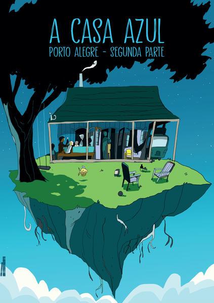 A casa azul. Porto Alegre - segundo volume, livro de Eloar Guazzelli