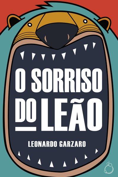 O Sorriso do Leão, livro de Garzaro Leonardo