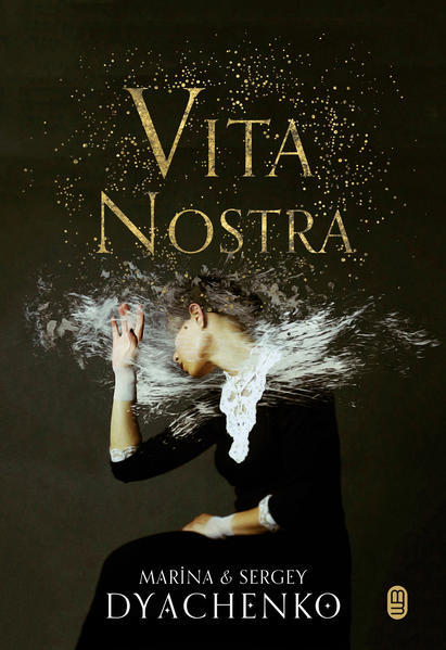 Vita Nostra, livro de Marina Dyachenko, Sergey Dyachenko