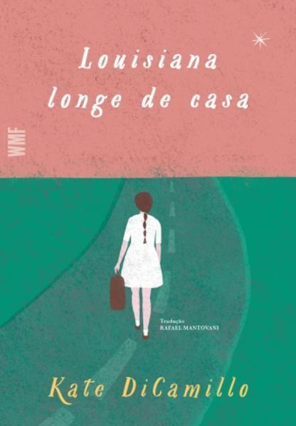 Louisiana longe de casa, livro de Kate Dicamillo