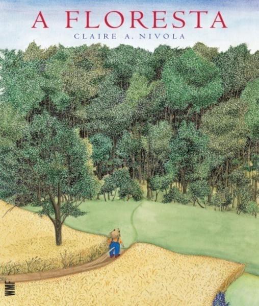 A floresta, livro de Claire A. Nivola
