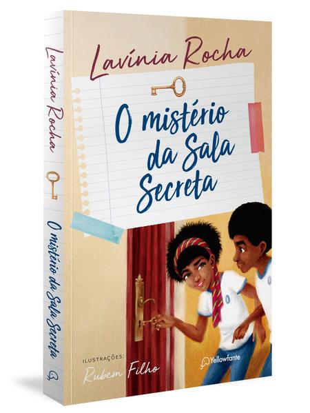 O mistério da sala secreta, livro de Lavínia Rocha