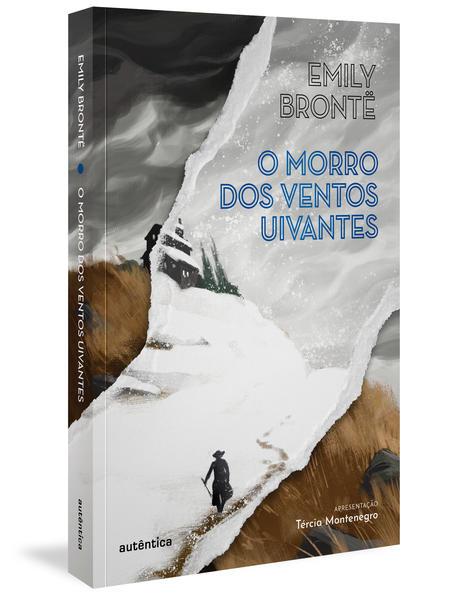 O morro dos ventos uivantes (Apresentação Tércia Montenegro), livro de Emily Brontë