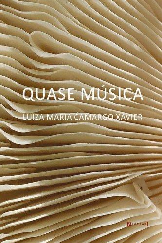 Quase Música, livro de Luiza Maria Xavier