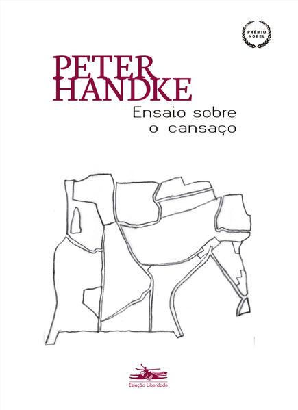 Ensaio sobre o cansaço, livro de Peter Handke