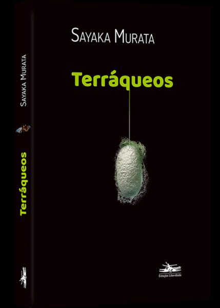 Terráqueos, livro de SAYAKA MURATA