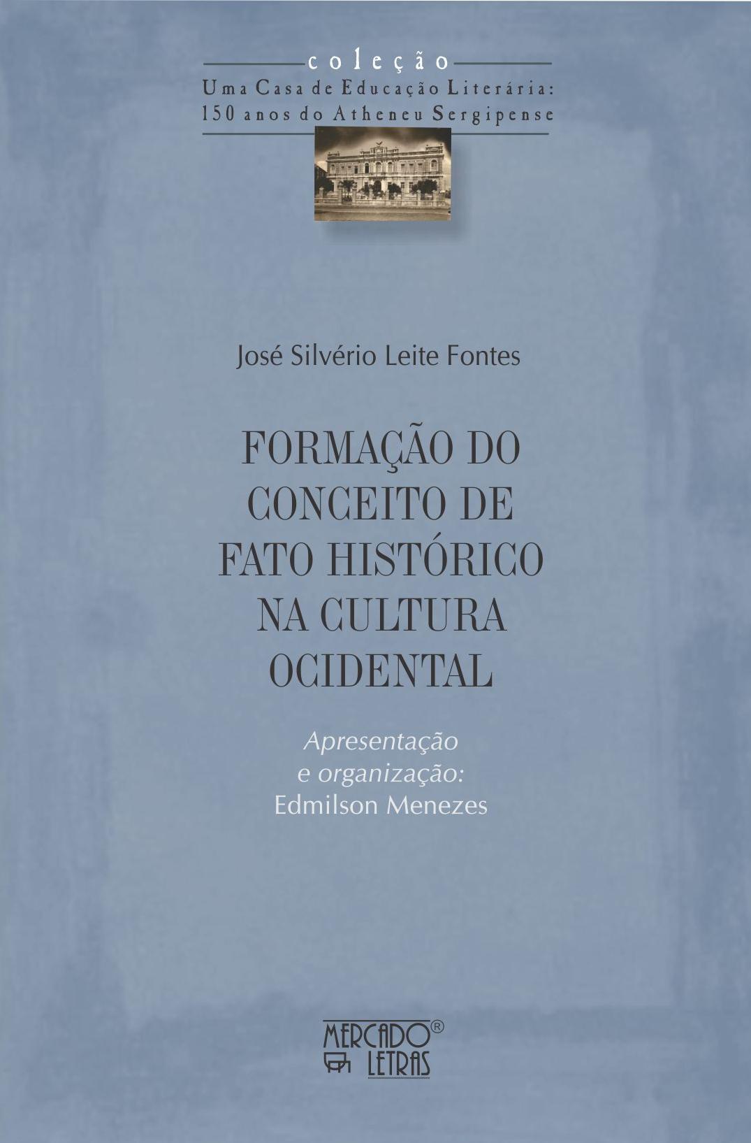 Formação do conceito de fato histórico na cultura ocidental, livro de José Silvério Leite Fontes