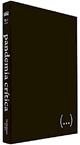 Pandemia crítica: inverno 2020, livro de Peter Pal Pelbart (org.)