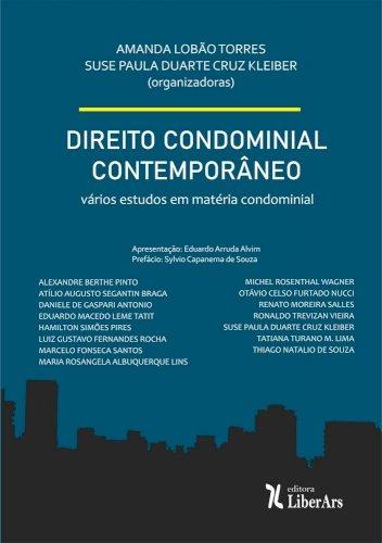 Direito Condominial Contemporâneo, livro de Amanda Lobão Torres, Suse Paula Duarte Cruz Kleiber