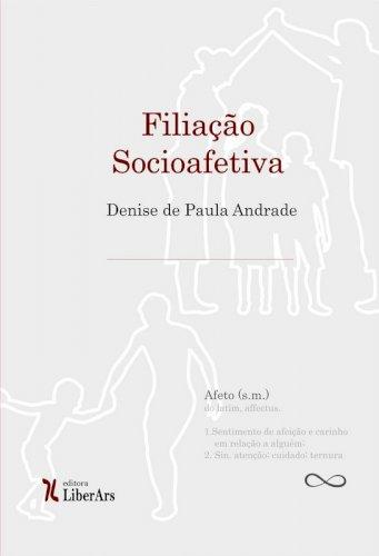 Filiação socioafetiva, livro de Denise de Paula Andrade
