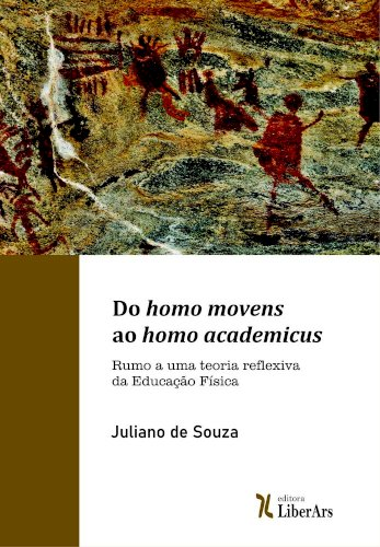 Do homo movens ao homo academicus, livro de Juliano de Souza
