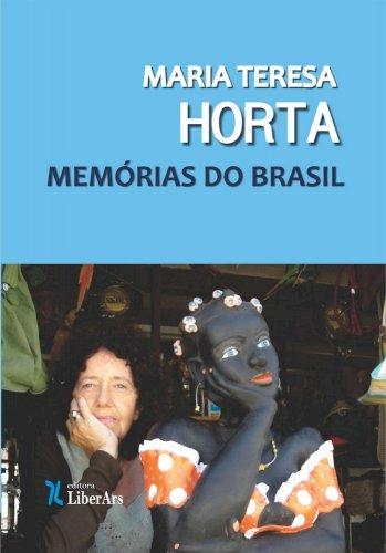 Memórias do Brasil, livro de Maria Teresa Horta