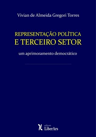 Representação política e terceiro setor, livro de Vivian de Almeida Gregori Torres